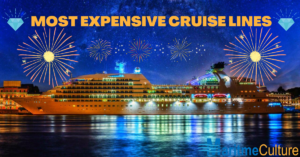MOST EXPENSIVE CRUISE LINES