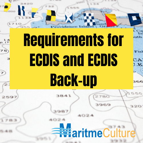 Requirements for ECDIS and ECDIS Back-up (1)