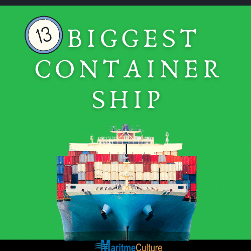 13 biggest container ship